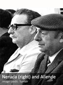 Pablo Neruda (right) and Salvador Allende