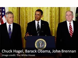 Chuck Hagel, Barack Obama, John Brennan